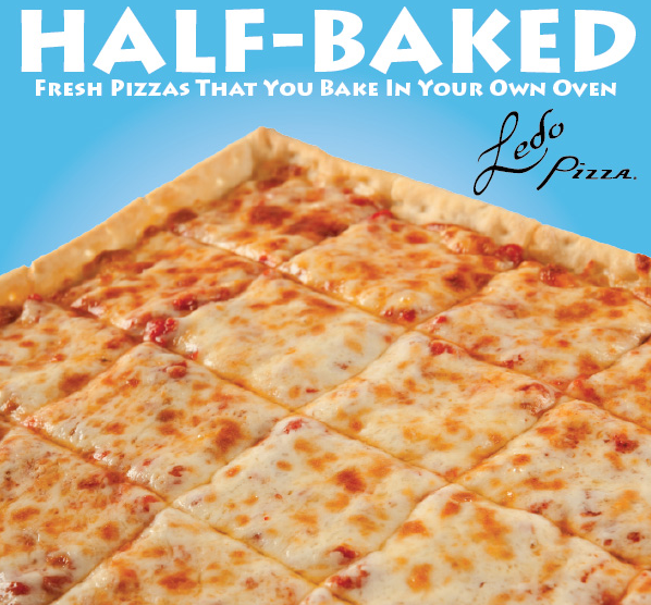 Photo of a Half Baked Ledo Pizza