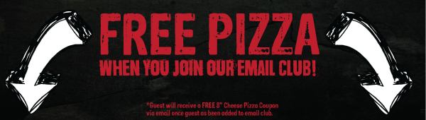 Get a free pizza when you join the email club!
